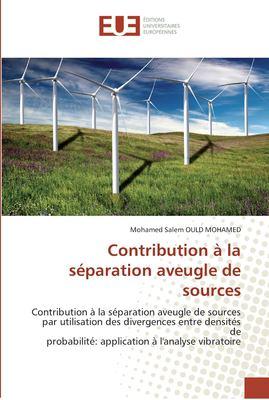 Contribution La S Paration Aveugle de Sources 9786131571329