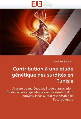 Contribution Une Tude G N Tique Des Surdit S En Tunisie 9786131574757