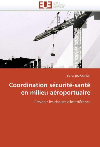 Coordination S Curit -Sant En Milieu a Roportuaire 9786131530487