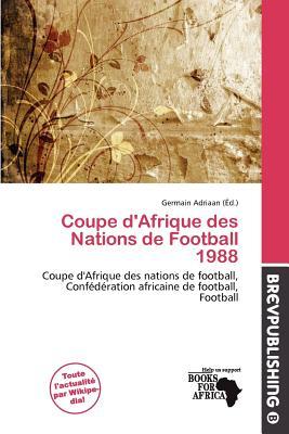 Coupe d 39 afrique des nations de football 1988 by germain - Coupe d afrique des nation ...