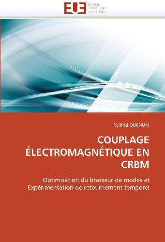 Couplage Electromagnetique En Crbm 9786131538636