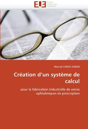 Creation D'Un Systeme de Calcul 9786131511134