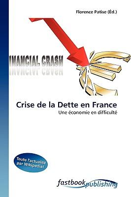 Crise de La Dette En France