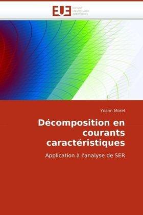 Dcomposition En Courants Caractristiques 9786131513701
