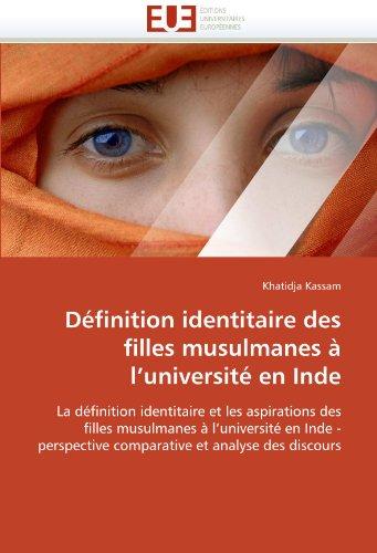 D Finition Identitaire Des Filles Musulmanes L'Universit En Inde 9786131575167
