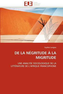 de La N Gritude La Migritude 9786131586019