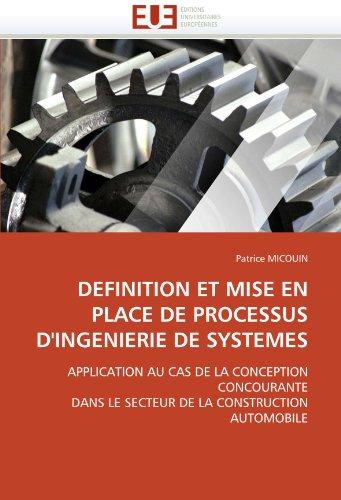 Definition Et Mise En Place de Processus D'Ingenierie de Systemes 9786131534263