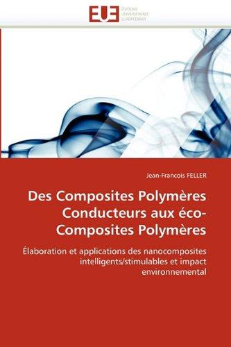 Des Composites Polym Res Conducteurs Aux Co-Composites Polym Res 9786131524202