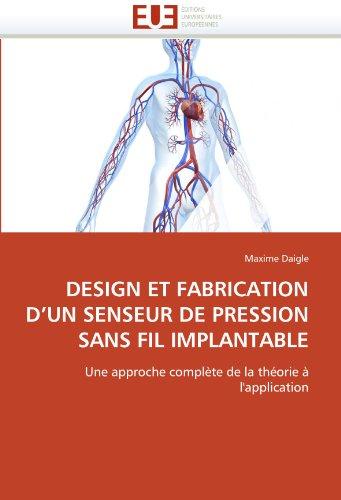 Design Et Fabrication D'Un Senseur de Pression Sans Fil Implantable