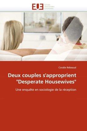 Deux Couples S'Approprient