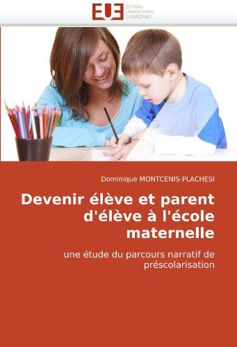 Devenir Lve Et Parent D'Lve L'Cole Maternelle 9786131507311
