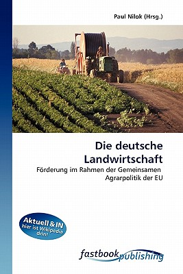 Die Deutsche Landwirtschaft 9786130107819