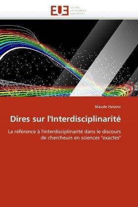 Dires Sur L'Interdisciplinarit 9786131524349