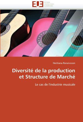 Diversite de La Production Et Structure de Marche 9786131530401
