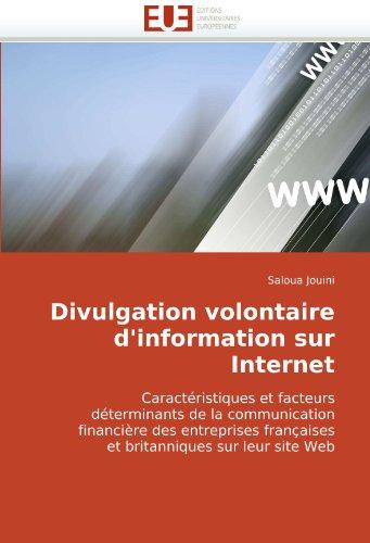 Divulgation Volontaire D'Information Sur Internet 9786131508394