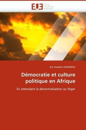 Dmocratie Et Culture Politique En Afrique 9786131515620