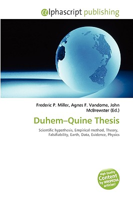 quine duhem thesis popper Popper argued that science should emphasize the attempted refu describe the aspect of the quine-duhem quine duhem thesis=the idea being that, when faced with two co.