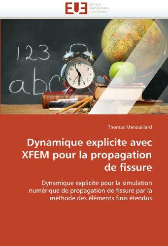 Dynamique Explicite Avec Xfem Pour La Propagation de Fissure 9786131535741