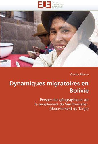 Dynamiques Migratoires En Bolivie 9786131529351