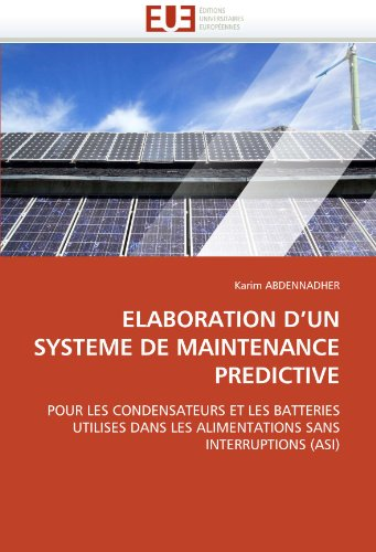Elaboration D'Un Systeme de Maintenance Predictive 9786131564215