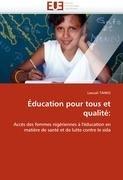 Education Pour Tous Et Qualite 9786131531484