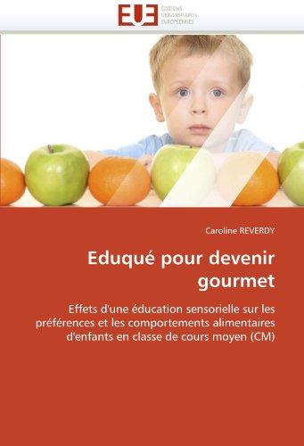 Eduqu Pour Devenir Gourmet 9786131535758