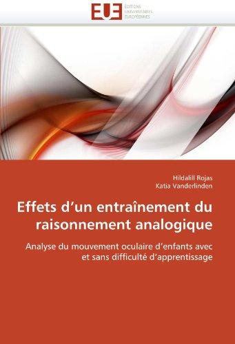 Effets D'Un Entrainement Du Raisonnement Analogique 9786131540332