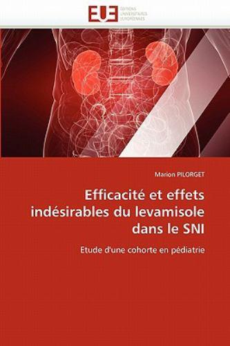 Efficacit Et Effets Ind Sirables Du Levamisole Dans Le Sni 9786131568954
