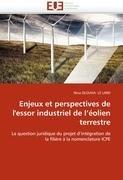 Enjeux Et Perspectives de L'Essor Industriel de L' Olien Terrestre 9786131570582