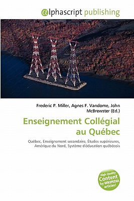 Enseignement Collegial Au Quebec 9786134179041