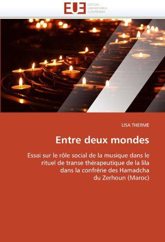 Entre Deux Mondes 9786131530302