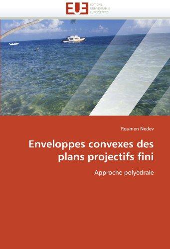 Enveloppes Convexes Des Plans Projectifs Fini 9786131532313
