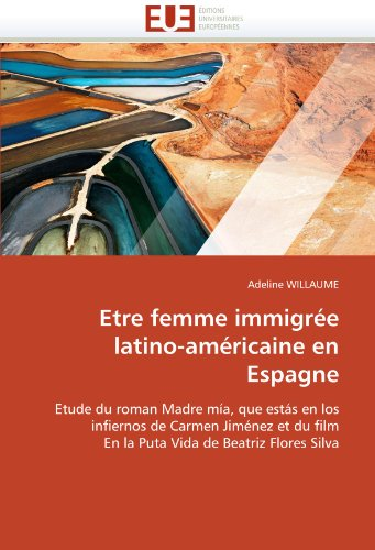Etre Femme Immigr E Latino-Am Ricaine En Espagne 9786131572081