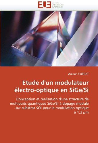 Etude D'Un Modulateur Lectro-Optique En Sige/Si 9786131540257