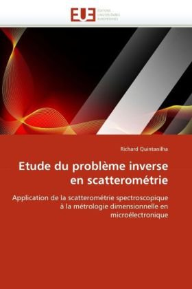 Etude Du Problme Inverse En Scatteromtrie 9786131527296