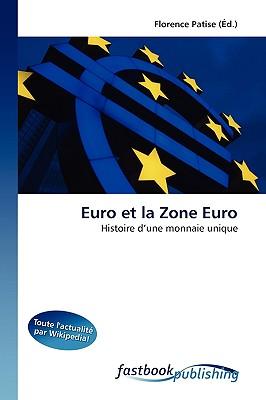 Euro Et La Zone Euro 9786130104825