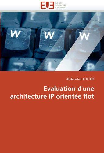 Evaluation D'Une Architecture IP Orient E Flot 9786131533778