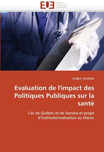 Evaluation de L'Impact Des Politiques Publiques Sur La Sante 9786131530821