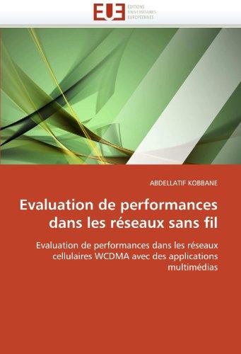 Evaluation de Performances Dans Les R Seaux Sans Fil 9786131560699