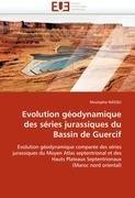 Evolution G Odynamique Des S Ries Jurassiques Du Bassin de Guercif 9786131540851