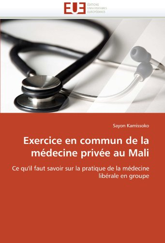 Exercice En Commun de La M Decine Priv E Au Mali 9786131545139