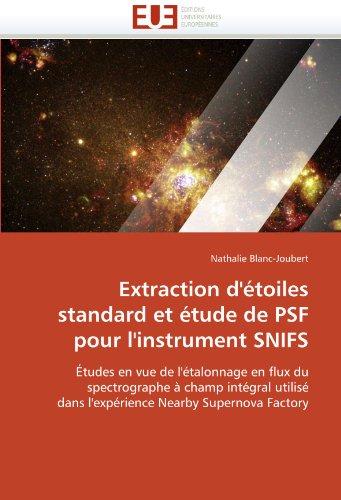 Extraction D'Etoiles Standard Et Etude de Psf Pour L'Instrument Snifs 9786131530517