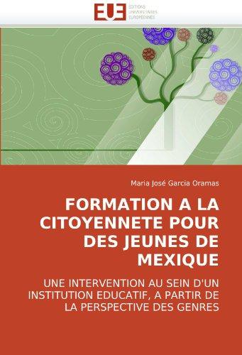 Formation a la Citoyennete Pour Des Jeunes de Mexique 9786131503665