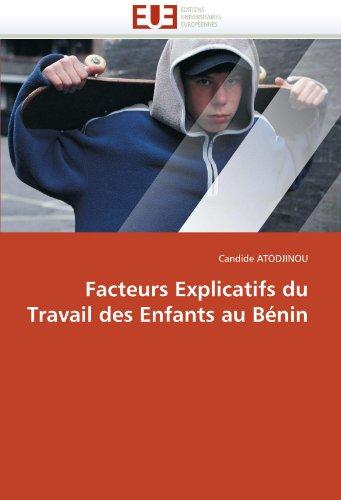Facteurs Explicatifs Du Travail Des Enfants Au B Nin 9786131564338
