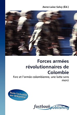 Forces Armes Rvolutionnaires de Colombie 9786130103514