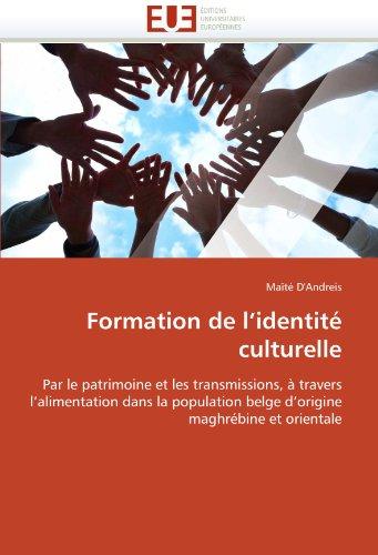 Formation de L'Identit Culturelle 9786131585678