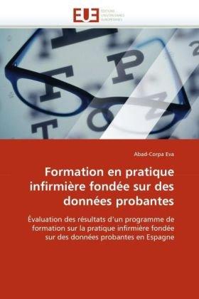Formation En Pratique Infirmire Fonde Sur Des Donnes Probantes 9786131524622