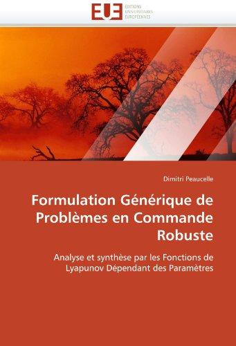 Formulation Generique de Problemes En Commande Robuste 9786131530203