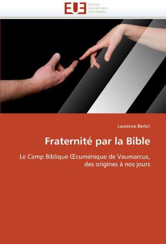 Fraternite Par La Bible 9786131537837