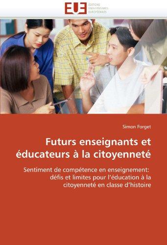 Futurs Enseignants Et Educateurs a la Citoyennete 9786131523762